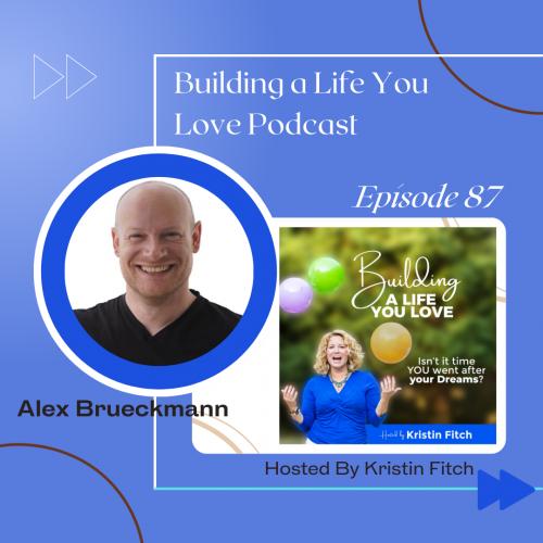Alex_Brueckmann_Building_a_Life-You_Love_promo1