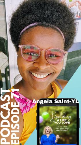 angela_saint-yl_promo1_building-life-you-love-podcast