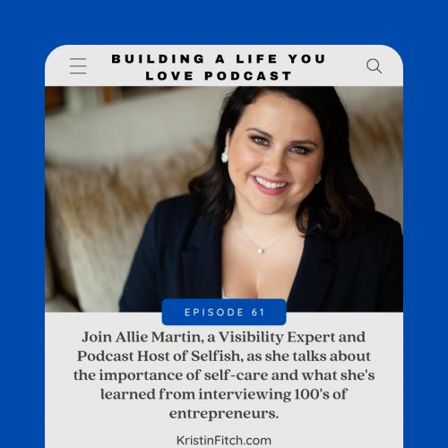 building-a-life-you-love-allie_martin_promo1
