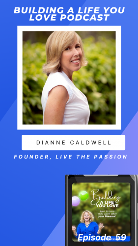 building-a-life-you-love-dianne-caldwell-promo1