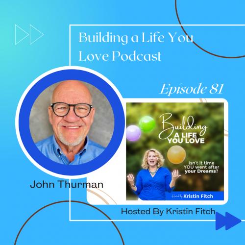 john_thurman_building-a-life-you-love_promo1