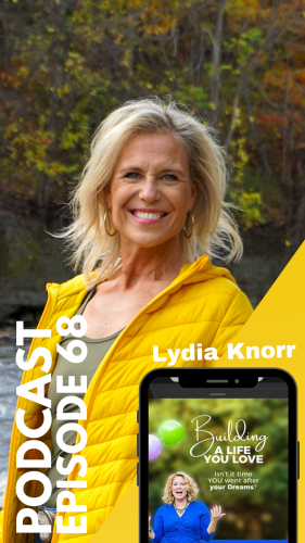 lydia_knorr-promo1_building-life-you-love-podcast