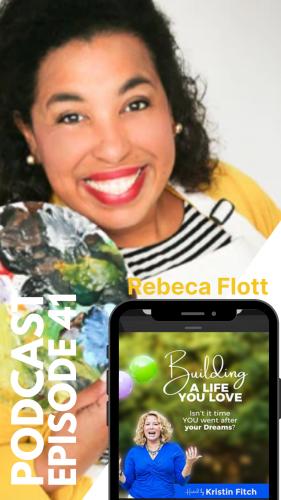 rebeca_flott-audio-clip-building-life-you-love-podcast