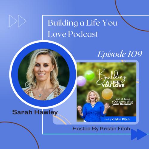 sarah_hawley_building-a-life-you-love-promo1